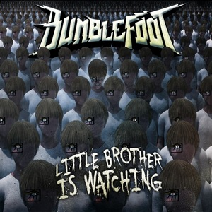 Bumblefoot-Little-Brother-is-Watching