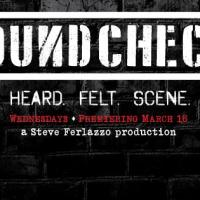 """Soundcheck Live"": a New Night of Music Debuts this Wednesday, March 16 at Lucky Strike Live in Hollywood with Resident Band Including Steve Ferlazzo, Glen Sobel, Restivo, Fekete and Frank"