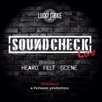 SOUNDCHECK LIVE 15 LUCKY STRIKE LIVE 6/22/2016