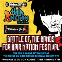 Hair Nation Festival - Battle of the Bands   *Lineup Announced*  8/17/16