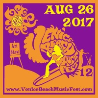 Venice Beach Music Fest 12 Free Music and Arts Festival Saturday, August 26, 2017