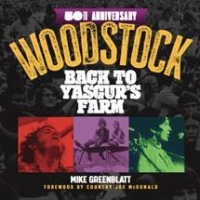 "New Book on Woodstock's 50th Anniversary  Offers Front-Row Seat to ""Greatest Concert in History"""