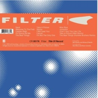 FILTER'S PLATINUM-SELLING, SOPHOMORE ALBUM TITLE OF RECORD SET FOR DELUXE 20TH ANNIVERSARY REISSUE ‪AUGUST 9TH‬