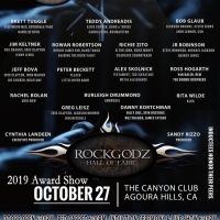 THE 8TH ANNUAL ROCKGODZ HALL OF FAME AWARDS 2019 at  Induction Ceremony to features Presenters Gregg Bissonette, Richie Kotzen, Tim Pierce, Frazer Smith, John Good, and more at the CANYON CLUB, AGOURA on OCTOBER 27, 2019