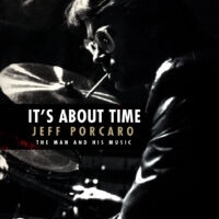 Jeff Porcaro Biography - It's About Time