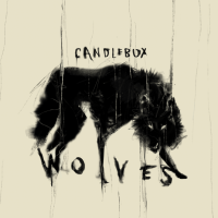 "Candlebox Announces Brand New Album 'Wolves' and Releases New Song ""My Weakness"""