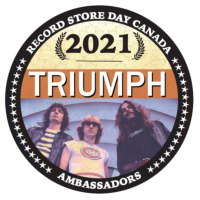 TRIUMPH NAMED THE CANADIAN AMBASSADORS OF RECORD STORE DAY 2021