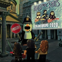 THE ARISTOCRATS' NEW LIVE ALBUM FREEZE! LIVE IN EUROPE 2020 TO BE RELEASED ON MAY 7th – PRE-ORDERS AVAILABLE NOW