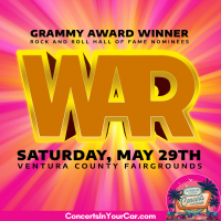"Famed American Funk and Soul Band WAR To Perform at  ""Concerts In Your Car™"" at Ventura County Fairgrounds Memorial Day Weekend on May 29"