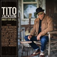"""Tito Jackson To Release """"Under Your Spell"""" on August 6 with Special Guests including George Benson, Joe Bonamassa, Marlon Jackson, and Stevie Wonder"""