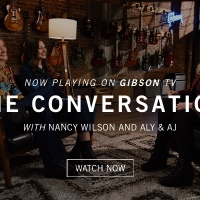 The Conversation with Nancy Wilson and Aly & AJ