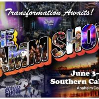 NAMM 2022 Date Change and Updated Schedule:   Summertime in Anaheim